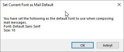 Default Mail Font confirmation